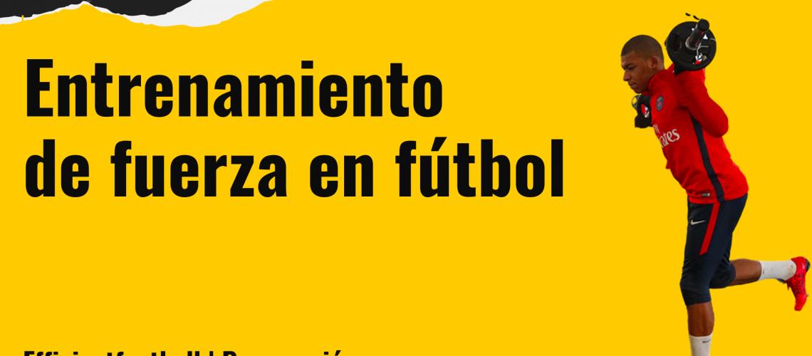 entrenamiento de fuerza en fútbol