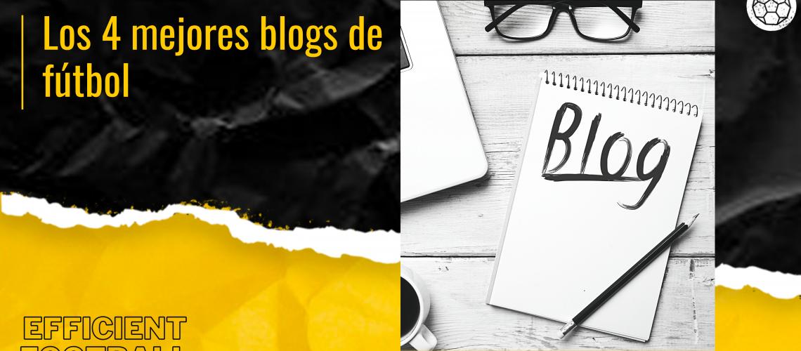 los 4 mejores blogs de fútbol